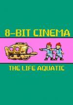 8 Bit Cinema: The Life Aquatic with Steve Zissou (C)