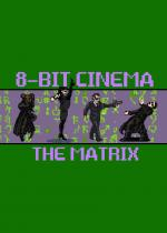 8 Bit Cinema: Matrix (C)