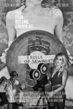 8 Reels of Sewage