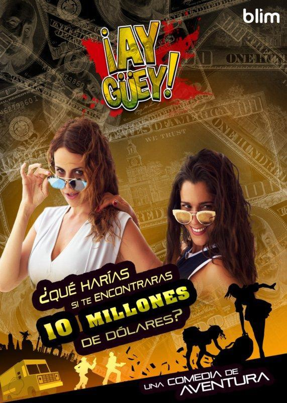 ¡Ay güey! (TV Series) - Poster / Main Image