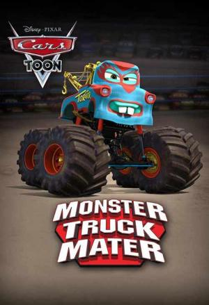 A Cars Toon; Mater's Tall Tales: Monster Truck Mater (TV) (C)