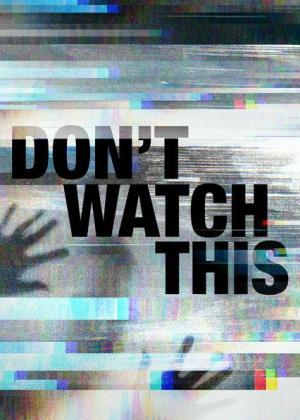 ¡No veas esto! (Miniserie de TV)