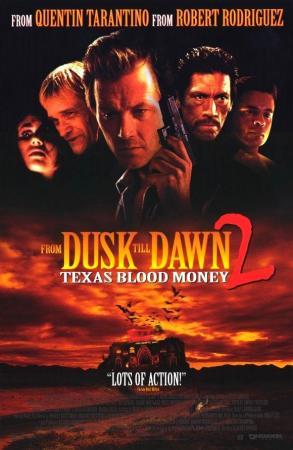 Abierto hasta el amanecer 2: Texas Blood Money