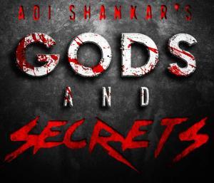 Adi Shankar's Gods and Secrets
