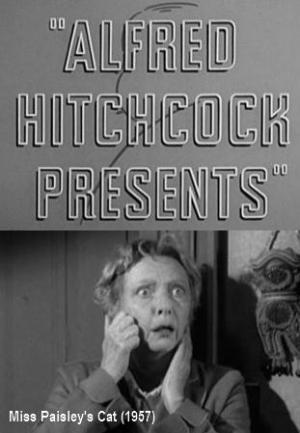 Alfred Hitchcock presenta: El gato de la Señorita Paisley (TV)