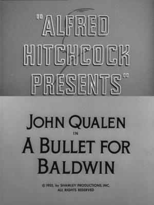 Alfred Hitchcock presenta: Una bala para Baldwin (TV)