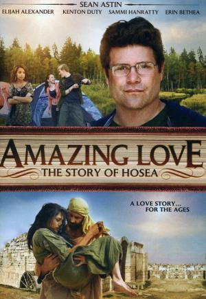 Amazing Love (Amazing Love: The Story Of Hosea)