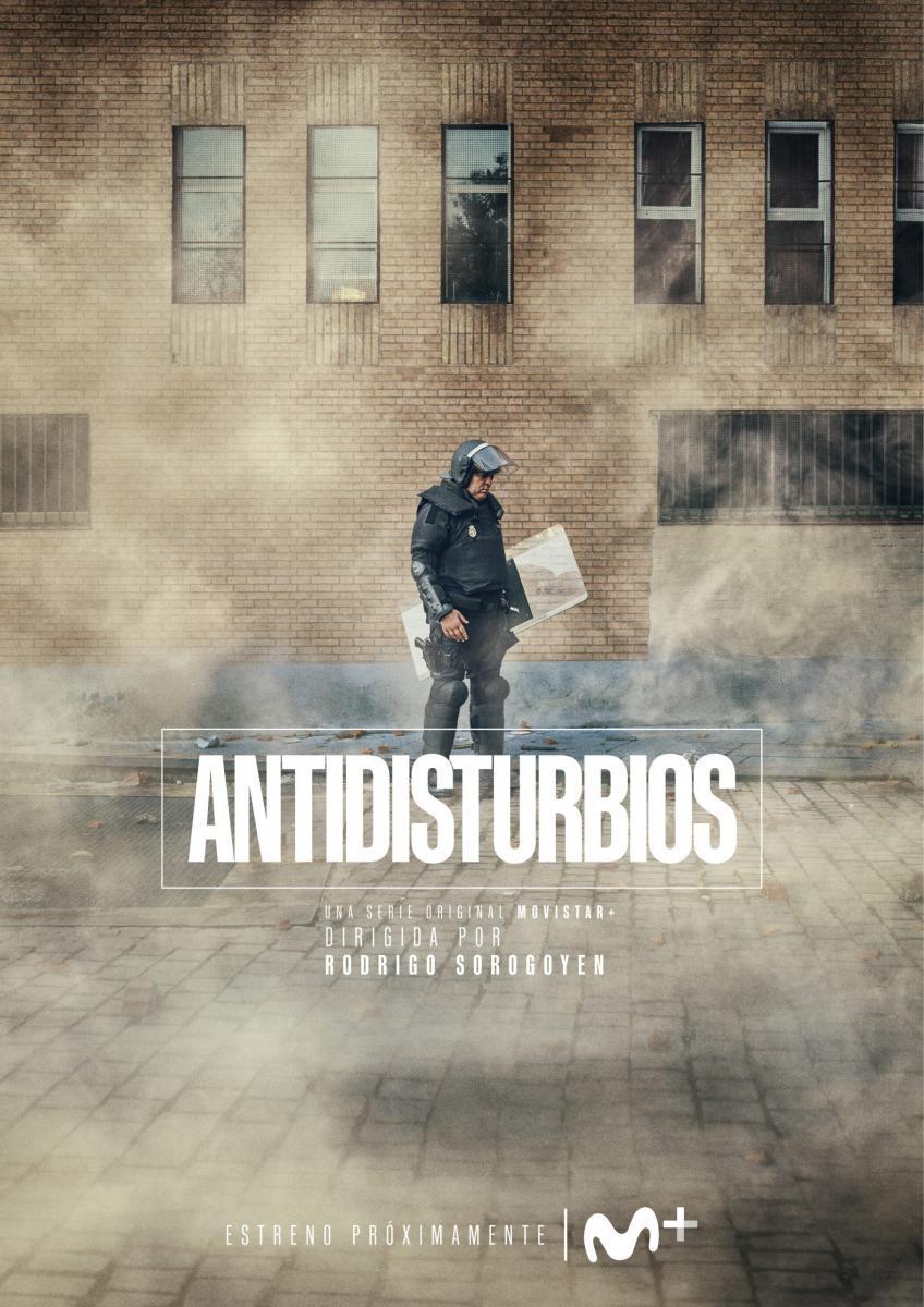 Antidisturbios (Miniserie de TV) (2021) - Filmaffinity