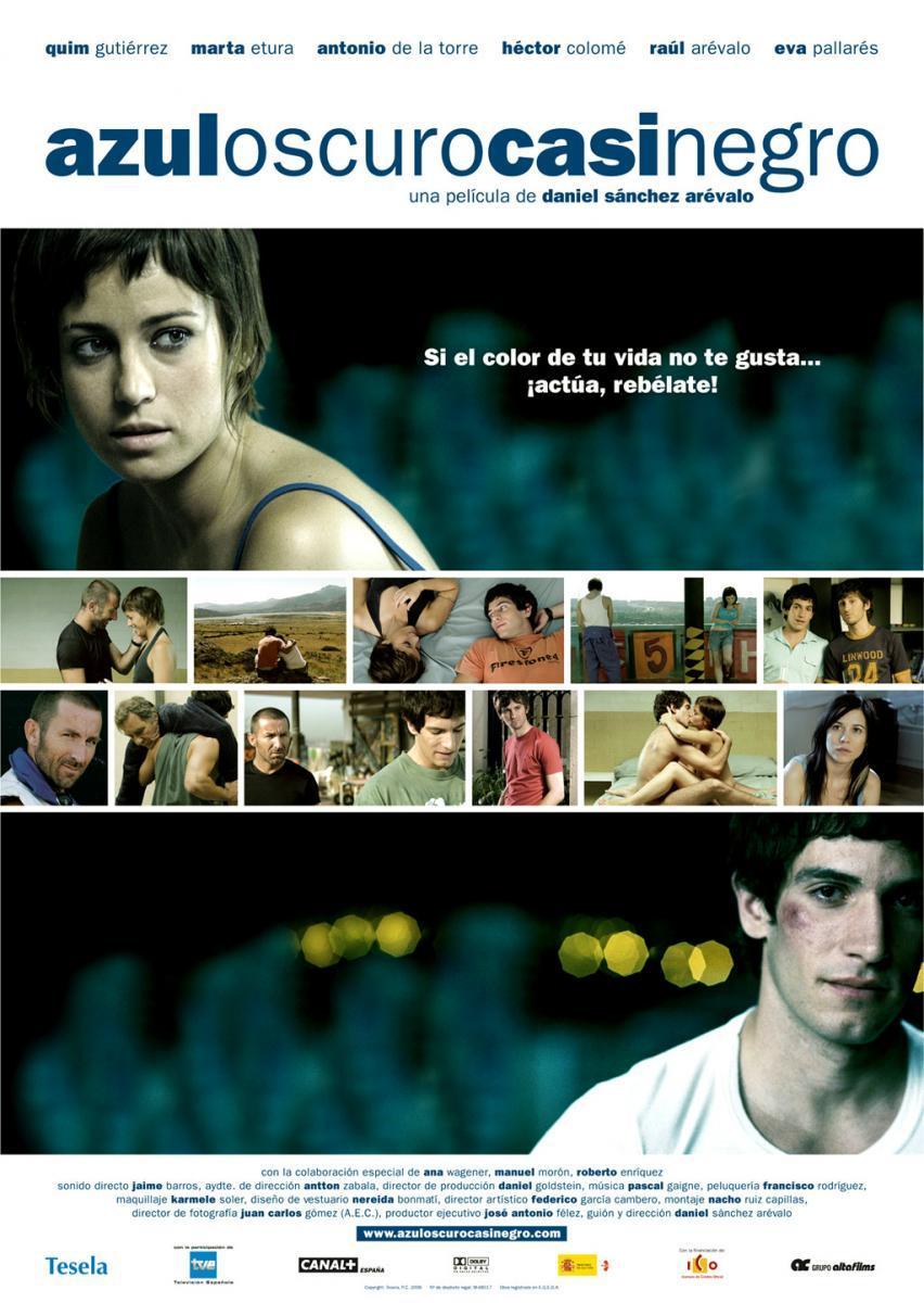 AzulOscuroCasiNegro (2006) - Filmaffinity