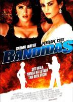 Bandidas  - Posters