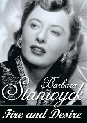 Barbara Stanwyck: fuego y deseo (TV)