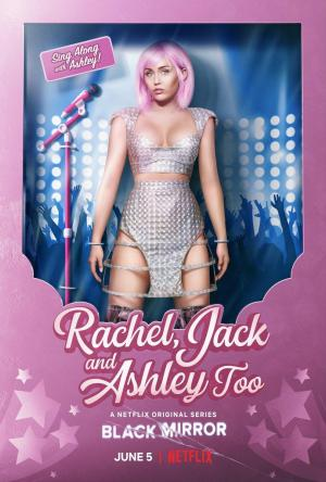 Black Mirror: Rachel, Jack and Ashley Too (TV)