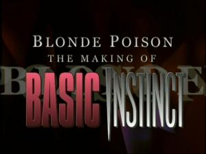 Blonde poison: Cómo se hizo 'Instinto básico'