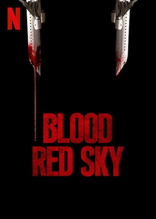 Image gallery for Blood Red Sky - FilmAffinity