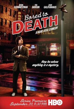 Bored to Death (Serie de TV)