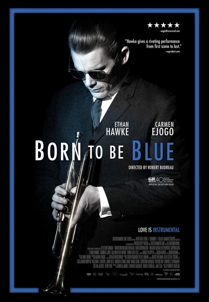 Born to Be Blue (2015) - FilmAffinity