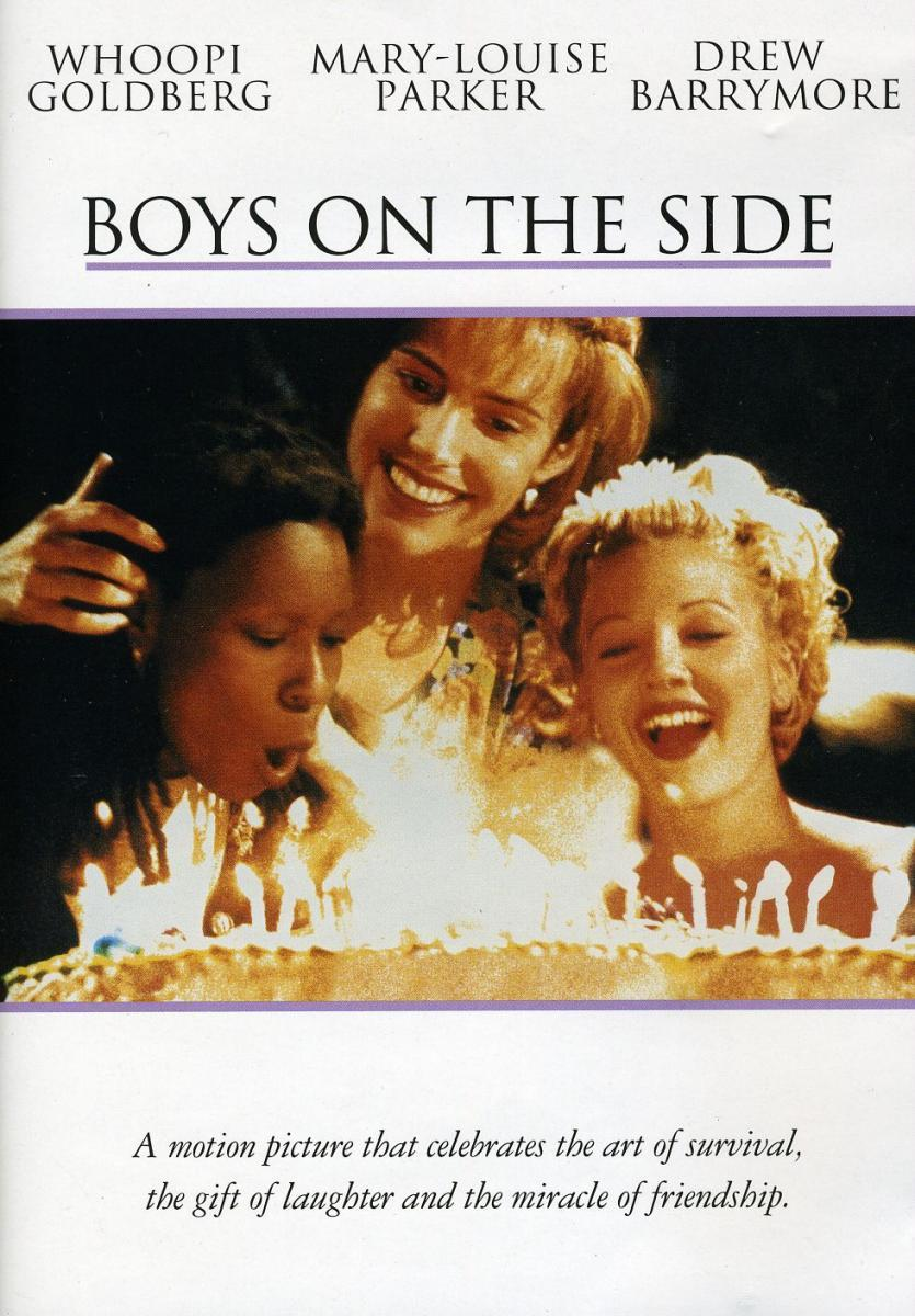 """Boys on the Side"" movie poster, one of our favorite movies that explores female relationships!"