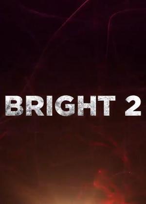 Download Filme Bright 2 Torrent 2021 Qualidade Hd