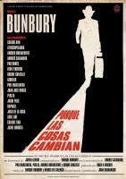 Bunbury: Porque las cosas cambian  - Poster / Imagen Principal