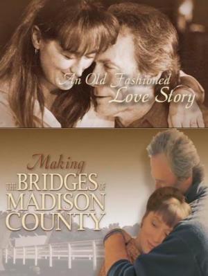 """Cómo se hizo """"Los puentes de Madison"""""""