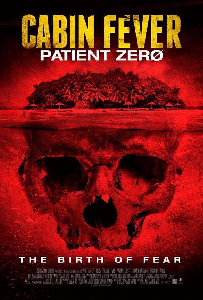 Cabin Fever: Patient Zero (2014) - Filmaffinity