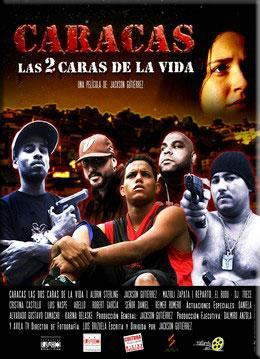 Caracas Las 2 Caras De La Vida 2012 Filmaffinity