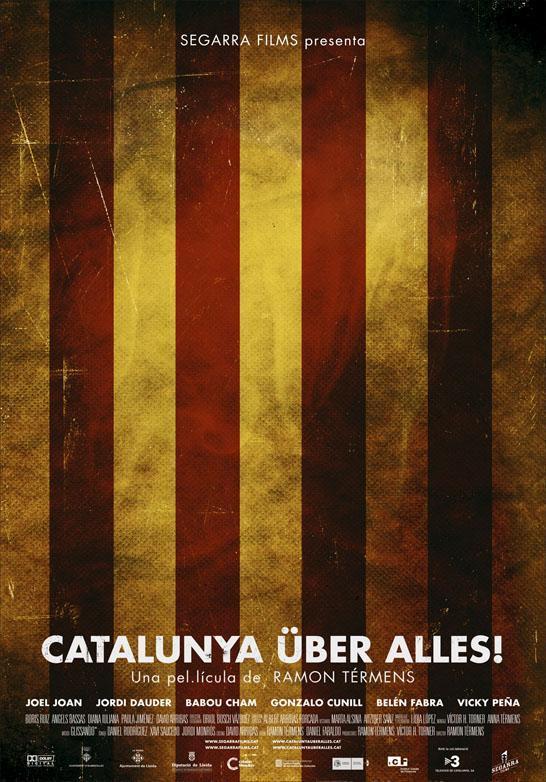 Catalunya über alles! (2010) - Filmaffinity