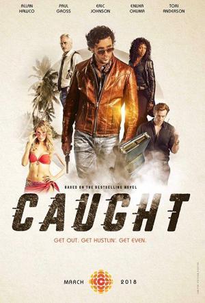 Caught (Miniserie de TV)
