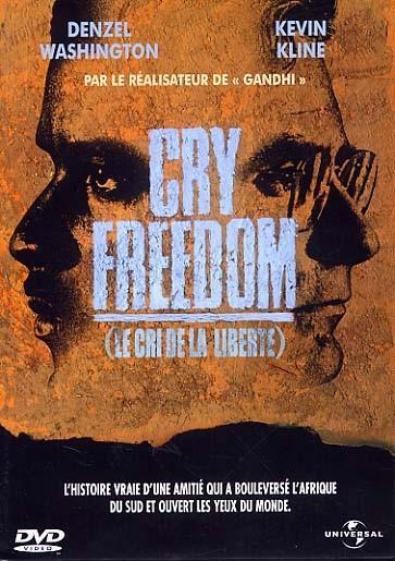 cry freedom synopsis The film cry freedom illustrates the south african apartheid through the events in the lives of two men, stephen bantu biko (denzel washington) and donald woods.