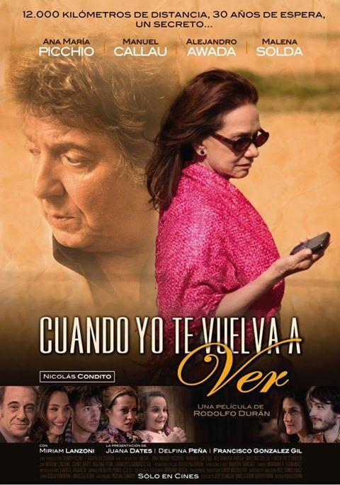 Cuando Yo Te Vuelva A Ver 2013 Filmaffinity
