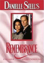Danielle Steel's 'Remembrance' (TV)