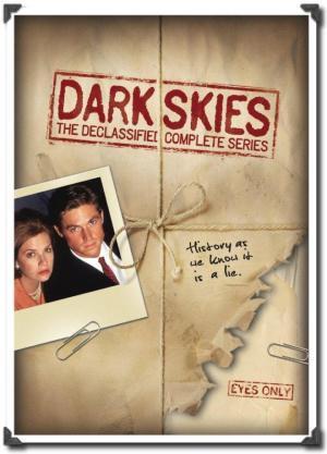 Dark Skies (Serie de TV)