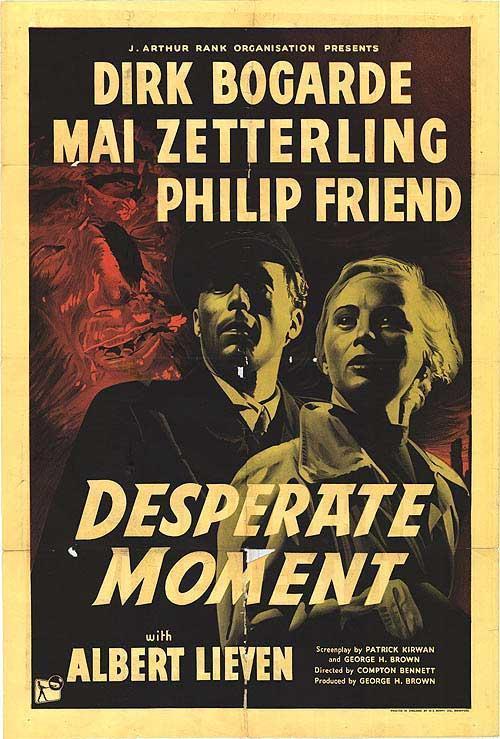 Desperate Moment (1953) - Filmaffinity