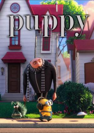 Despicable Me 2 Mini-Movies: Puppy (C)