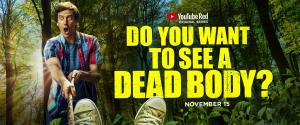 Do You Want to See a Dead Body? (Serie de TV)