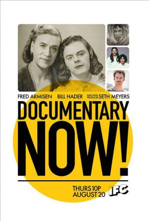 Documentary Now! (Serie de TV)