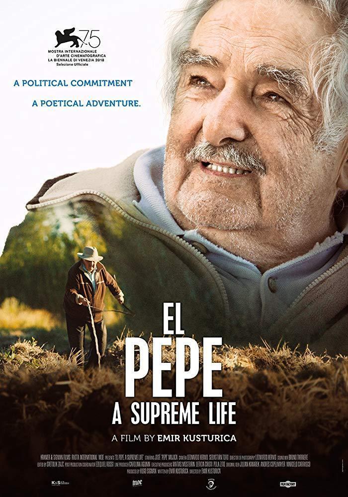 El Pepe, una vida suprema (2018) - Filmaffinity