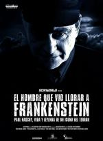 El hombre que vio llorar a Frankenstein