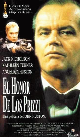 El honor de los Prizzi (1985) - Filmaffinity