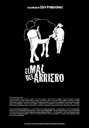El Mal Del Arriero 2014 Filmaffinity
