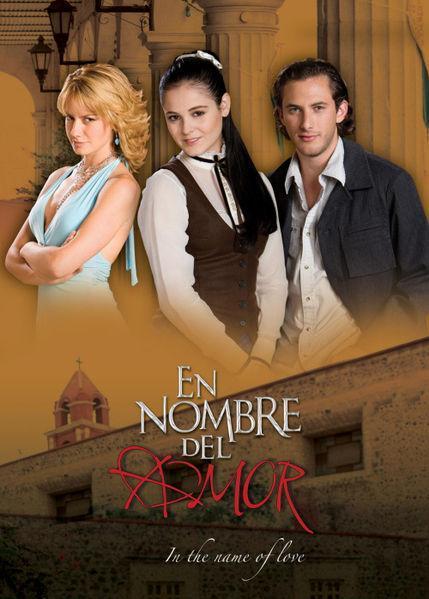 En Nombre Del Amor Tv Series 2008 Filmaffinity