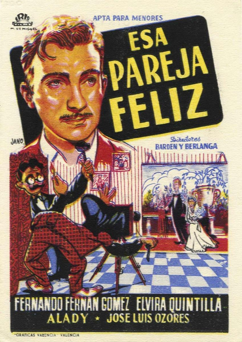 Esa pareja feliz (1951) - Filmaffinity