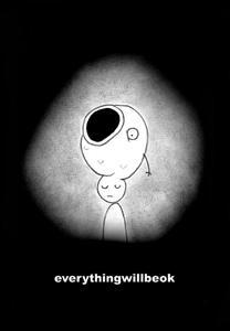 Everything Will Be Ok (C)