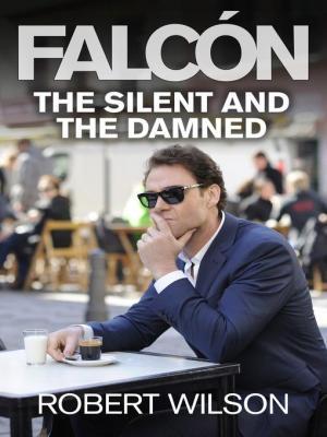 Falcón: The Silent and the Damned (Miniserie de TV)