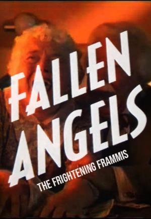 Fallen Angels: The Frightening Frammis (TV)