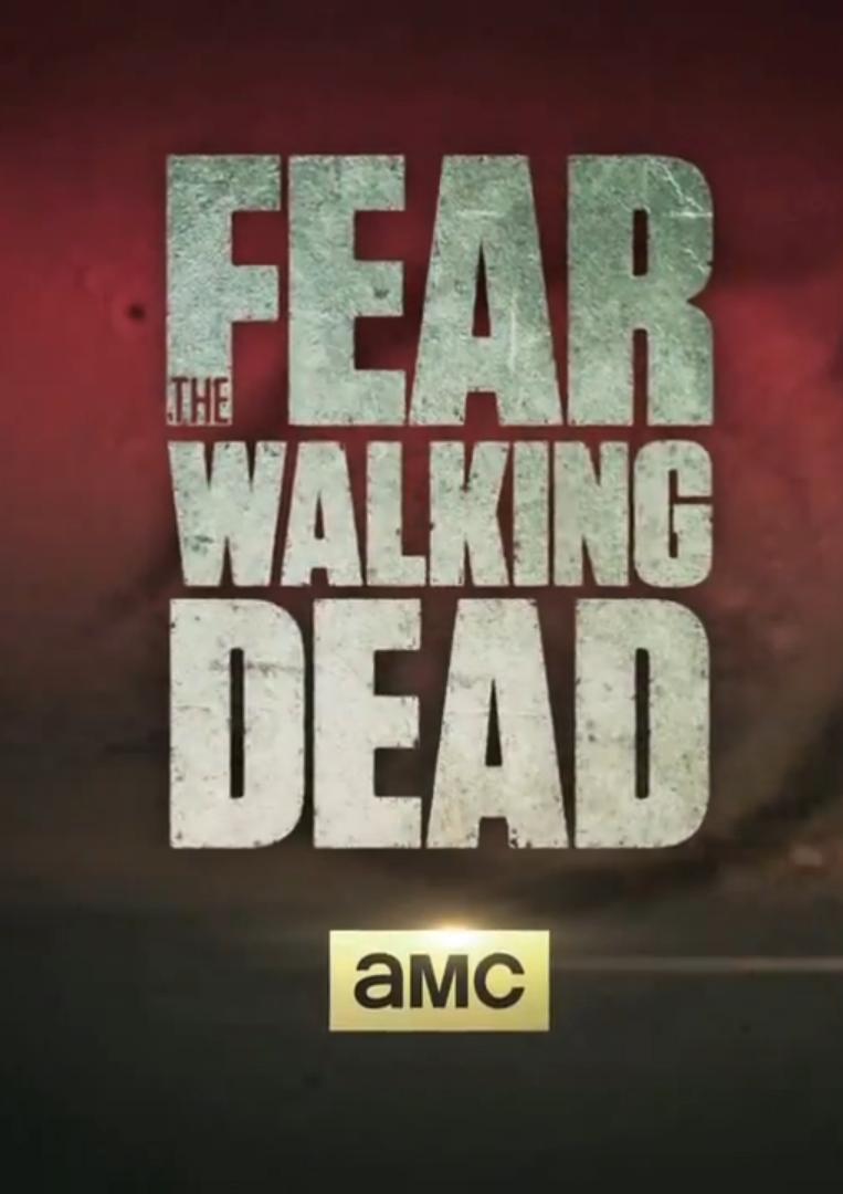 Serie Fear The Walking Dead