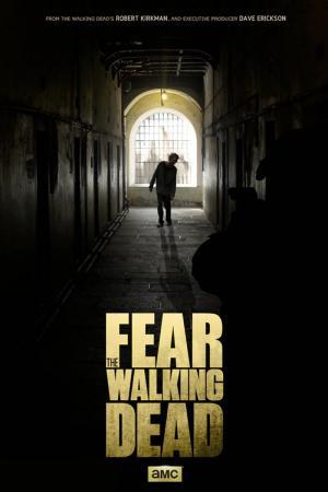 Fear the Walking Dead (Serie de TV)