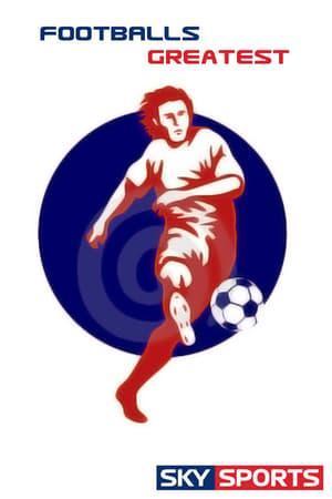 Football's Greatest (Serie de TV)