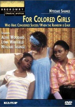 For Colored Girls, Who Have Considered Suicide