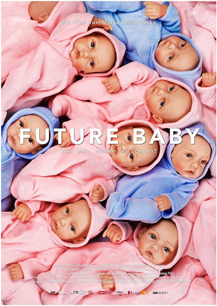 Future Baby (2016) - Filmaffinity